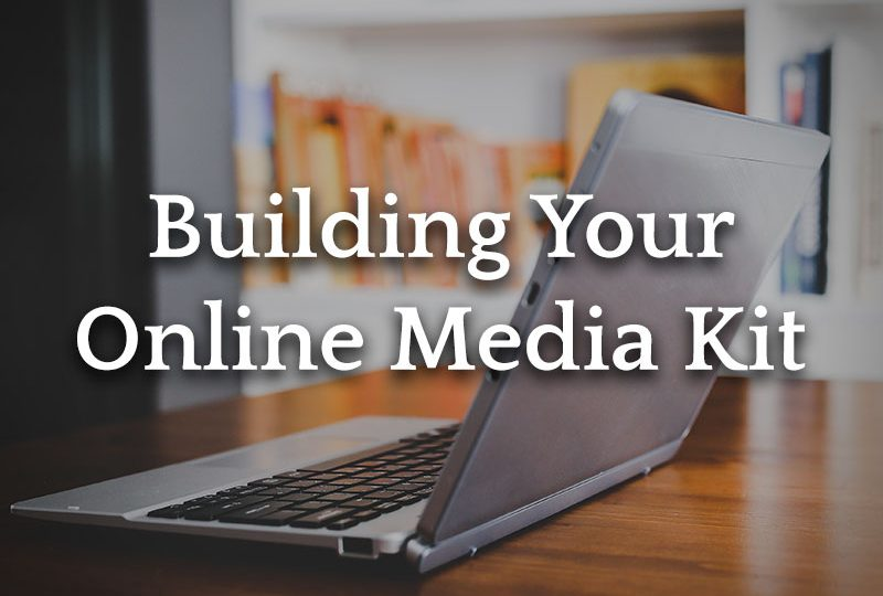 Building Your Online Author Media Kit