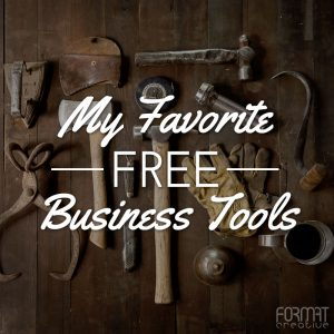 My Favorite Free Business Tools
