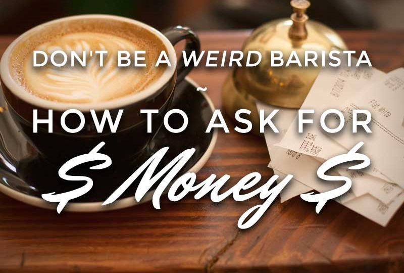 How to Ask For Money
