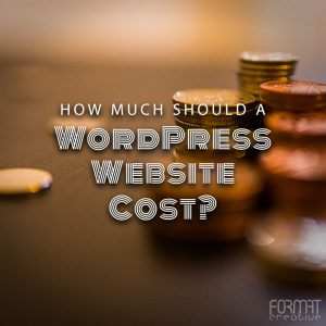 How Much Should a WordPress Website Cost?